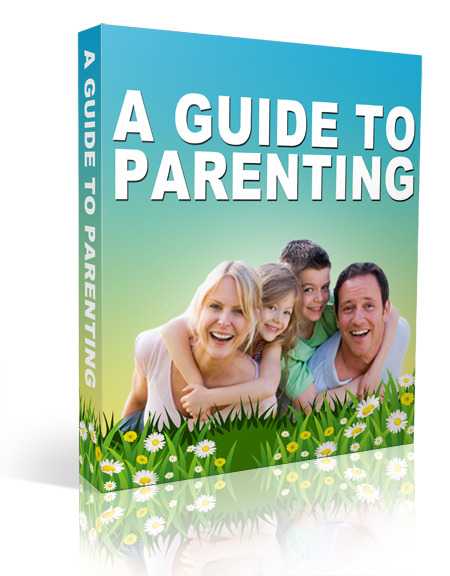 A Guide To Parenting