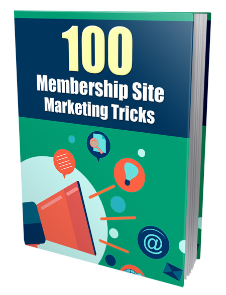 100 Membership Site Marketing Tricks