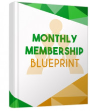 Monthly Membership Blueprint