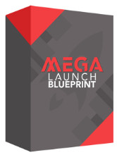 Mega Launch Blueprint