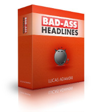 Bad Ass Headlines V1