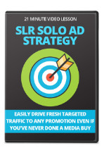 SLR Solo Ad Strategy